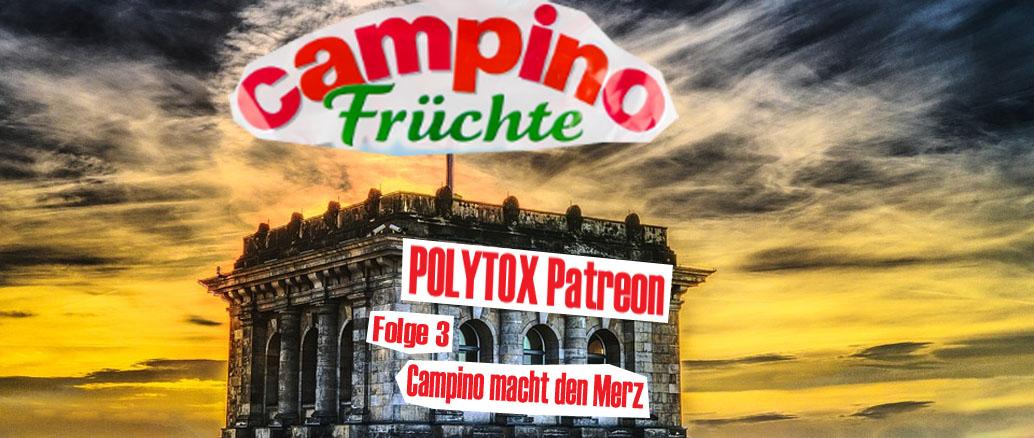 Polytox Patreon Folge 3 Campino Bild
