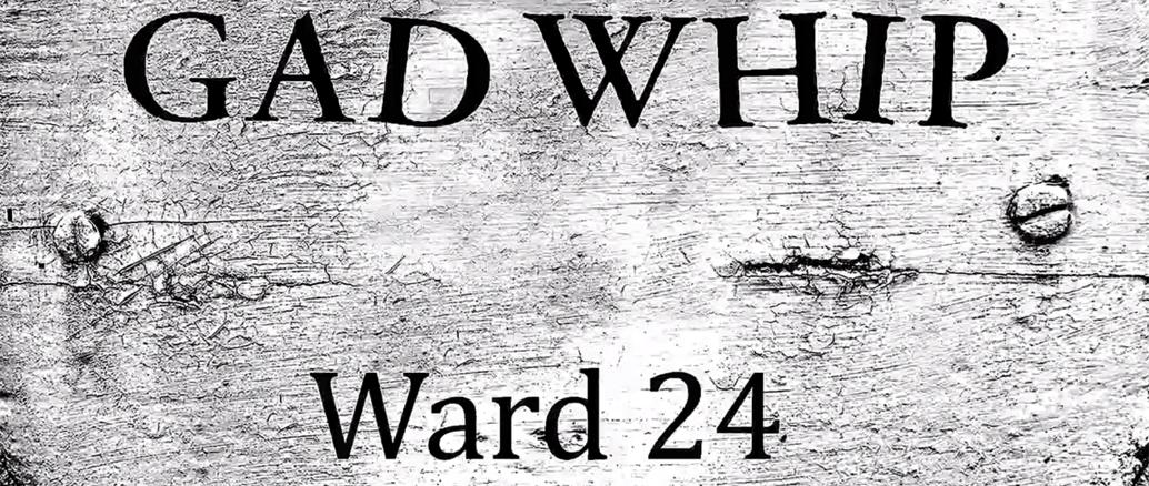 Gad Whip Ward 24