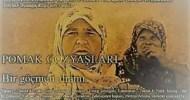 """PUMAŠKİ SÃLZİ – POMAK GÖZYAŞLARI Filmi gösterimi. POSTED ON ŞUBAT 14, 2017  PUMAŠKİ SÃLZİ – POMAK GÖZYAŞLARI. """"1893 yılının sonlarında bir gurup Pomak Rodop dağlarının kalbinde bulunan doğum köyü […]"""