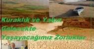 BY EDITÖR –POSTED ON JANUARY 23, 2014 Yanlış yolda ilerliyorsan hızının hiçbir önemi yoktur.Ghandi Türkiye bugüne kadar hiç karşılaşmadığımız şekilde kurak bir dönem geçirmektedir. Yağışın beklenen normal seyrinde ilerlememesi sonucu […]