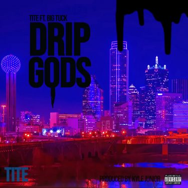TITE-Drip Gods Artwork