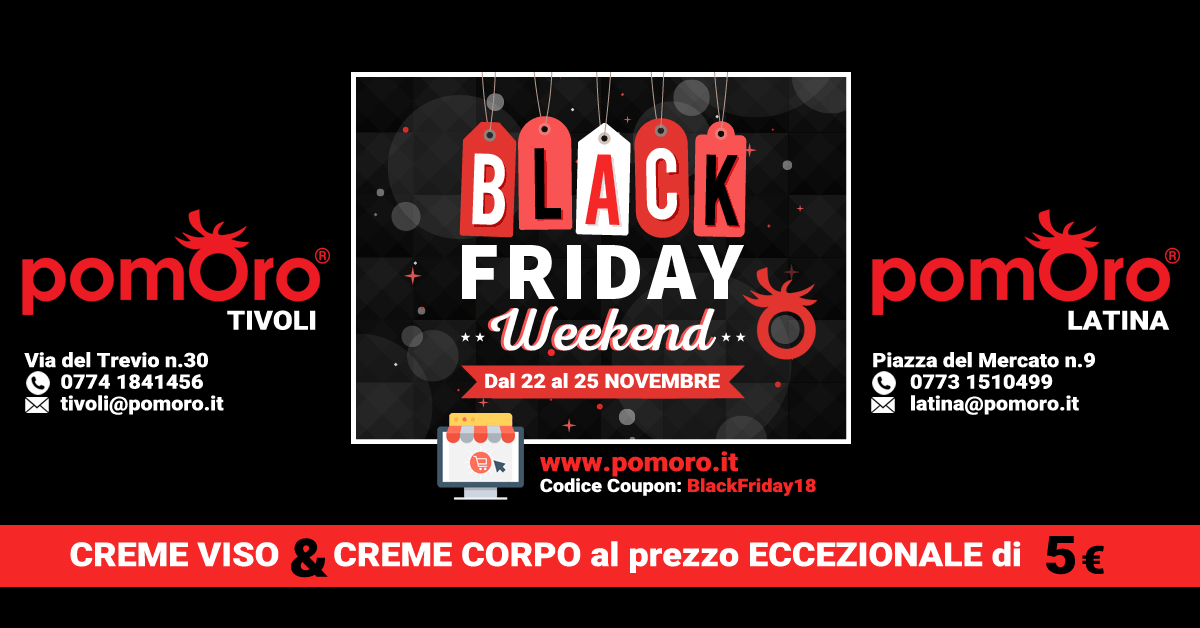 Black Friday Week-end Pomoro