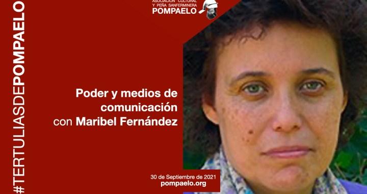 30/09/21 – Poder político y medios de comunicación, con Maribel Fernández