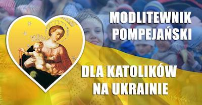 Tworzymy modlitewnik pompejański po ukraińsku!