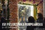 Pocałunek dla Madonny  w Pompejach! - XVI pielgrzymka pompejańska