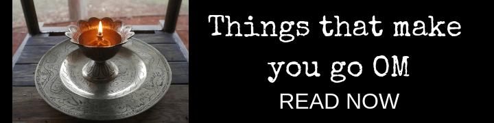 Things That Make You Go OM by Ponderings Australia Rocklyn ashram
