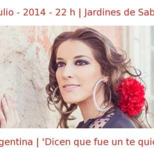 12 julio - 2014 - 22:00 h | Jardines de Sabatini | Argentina - 'Dicen que fue un te quiero' | Veranos de la Villa 2014 | Madrid