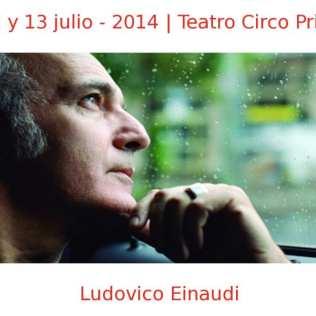 12 (21:30 h) y 13 (19:00 h) julio - 2014 - | Teatro Circo Price | Ludovico Einaudi | Veranos de la Villa 2014 | Madrid