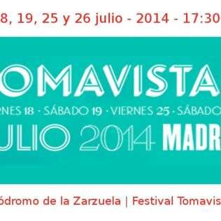 18, 19, 25 y 26 julio - 2014 - 17:30 h | Hipódromo de la Zarzuela | Festival Tomavistas | Veranos de la Villa 2014 | Madrid