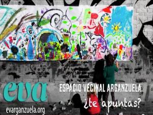EVA   Espacio Vecinal Arganzuela   ¿Te apuntas?
