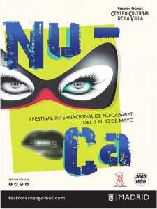 1er Festival Internacional NU-CA   Fernán Gómez-Centro Cultural de la Villa   Madrid   03 al 13/05/2018   Cartel