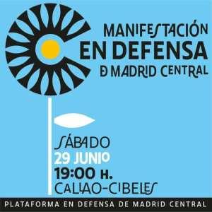 Manifestación en Defensa de Madrid Central   29/06/2019   Callao - Cibeles   Madrid   Plataforma en Defensa de Madrid Central   Cartel
