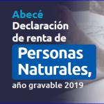 Abecé Declaración de renta de Personas Naturales, año gravable 2019.