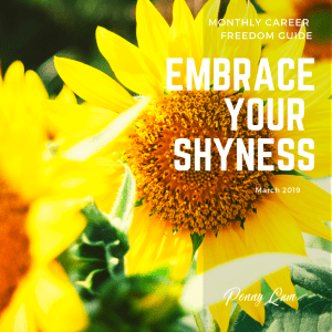 Embrace Your Shyness