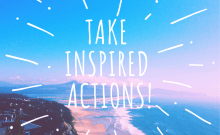 feel motivated and take inspired actions