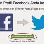 Inilah Cara Termudah Menghubungkan Akun Facebook ke Twitter