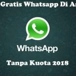 Cara Chat Gratis Di Whatsapp Baru 2018
