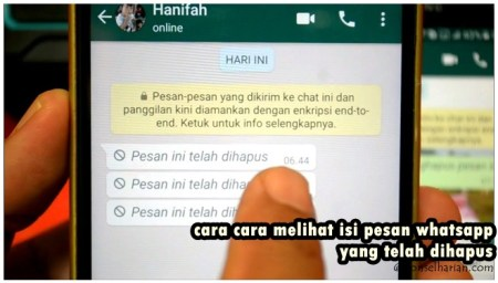 cara melihat isi pesan whatsapp yang telah dihapus