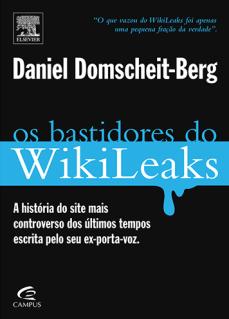 Os bastidores do WikiLeaks