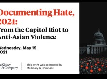 Documenting Hate, 2021: From the Capitol Riot to Anti-Asian Violence