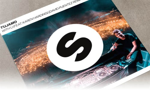 Tujamo With U (feat. Karen Harding) [David Puentez Remix] Spinnin' Remixes