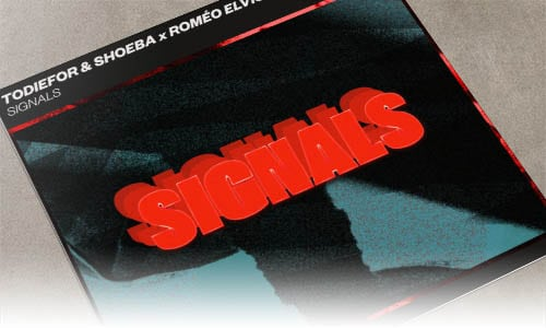 Todiefor & SHOEBA x Roméo Elvis - Signals - Spinnin' Records
