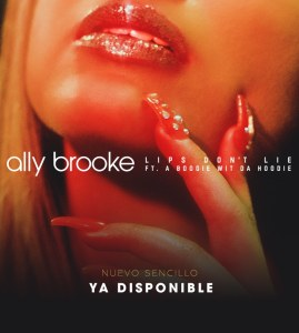 Ally Brooke Lips Dont Lie