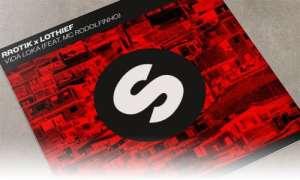 rrotik x LOthief Vida Loka (feat. MC Rodolfinho) Spinnin' Records