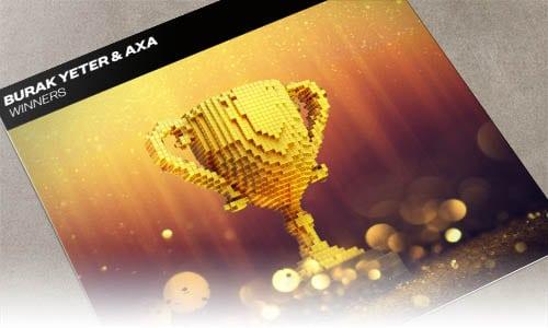 Burak Yeter & AXA Winner Spinnin' Premium