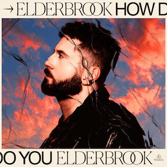 elderbrook How Do You