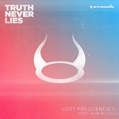 Lost frequencies feat. Aloe blacc - truth never lies