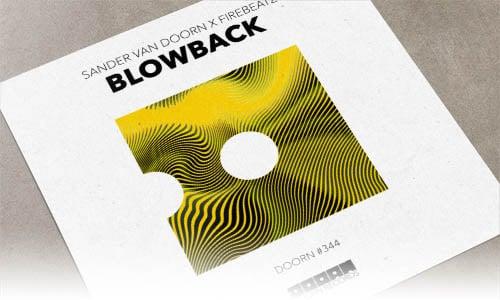 Sander van Doorn & Firebeatz Blowback DOORN