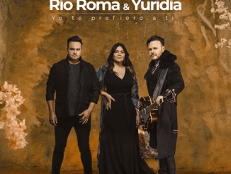 Río roma & yuridia Estrenan yo te prefiero a ti Junio 2019 Música Nueva Sony Music