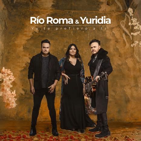 Río roma & yuridia Estrenan yo te prefiero a ti