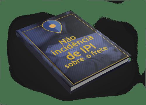 Não Incidência de IPI sobre o Frete