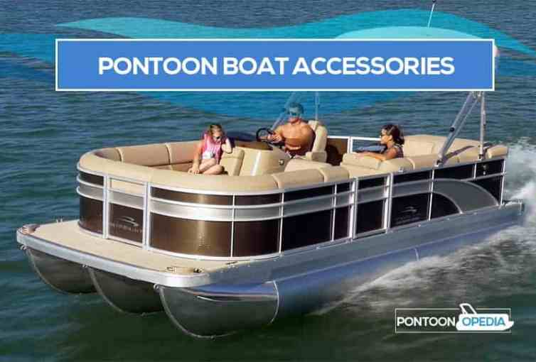 33 Cool Pontoon Boat Accessories for Fun That You Must Have