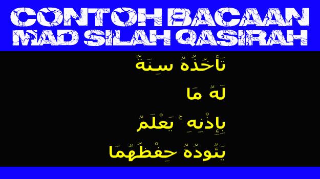 contoh bacaan mad silah qasirah