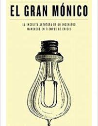 El gran Mónico de Manuel Lozano Leyva