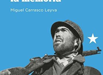 El viaje de la memoria de Miguel Carrasco Leyva