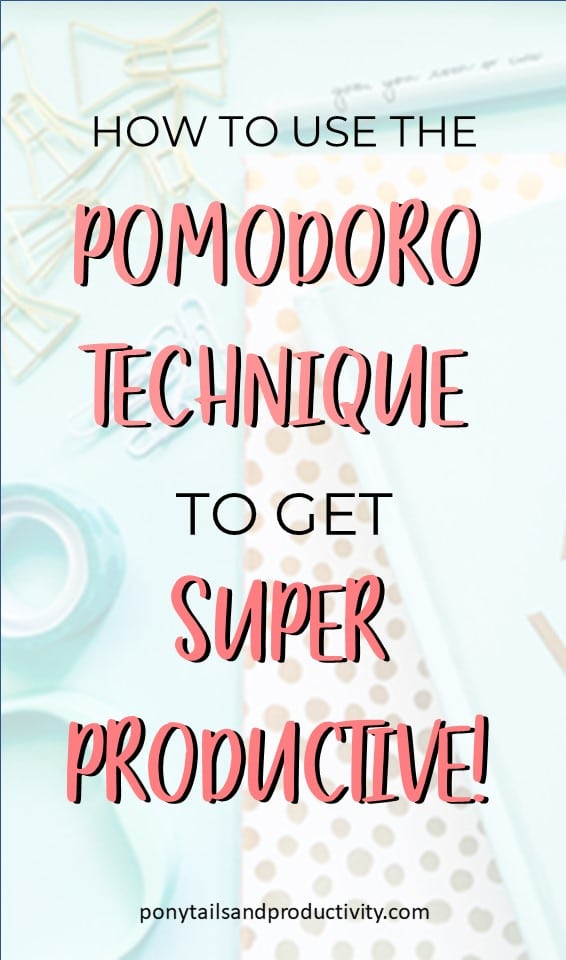 How to Use the Pomodoro Technique for hyper productivity