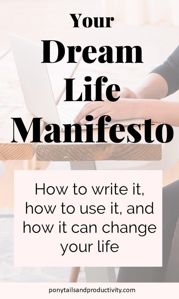 Dream Life Manifesto