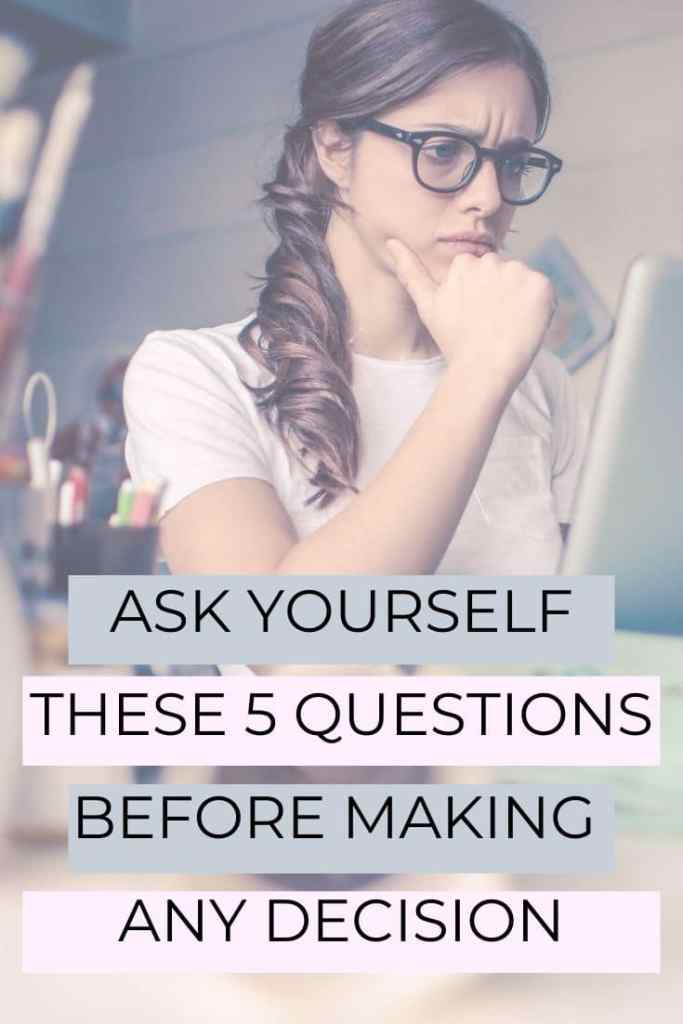 questions to ask for better decision making