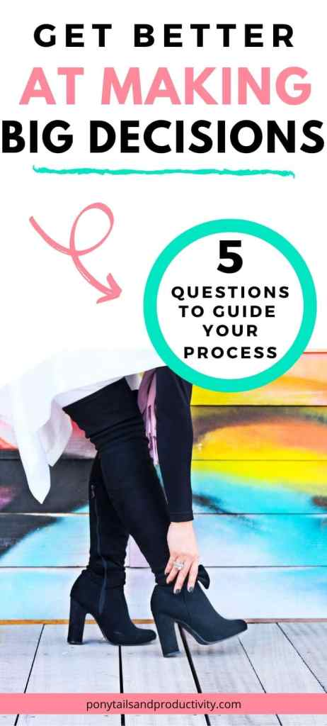 Strengthen your decision making process with these 5 questions