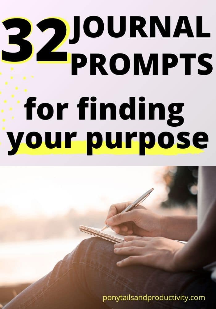 find your purpose with these journal prompts