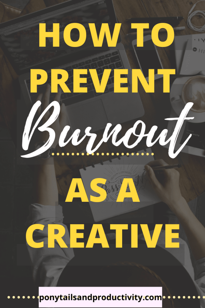 pin on pinterest - how to avoid burnout as a creative