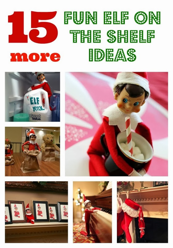 15 MORE Fun Elf on the Shelf Ideas