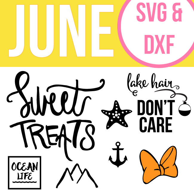 June Cut Files - Free SVG Files & DXF Files for Summer