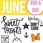 June Free Cut Files - SVG and DXF