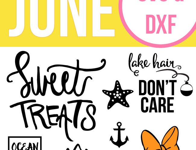June Cut Files – Free SVG Files & DXF Files for Summer