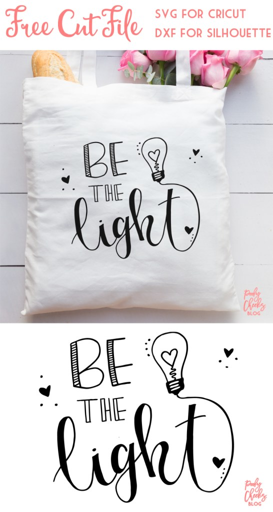 Be the Light cut file for Cricut and Silhouette. DXF, SVG and PNG files. Cut file for teacher appreciation week.